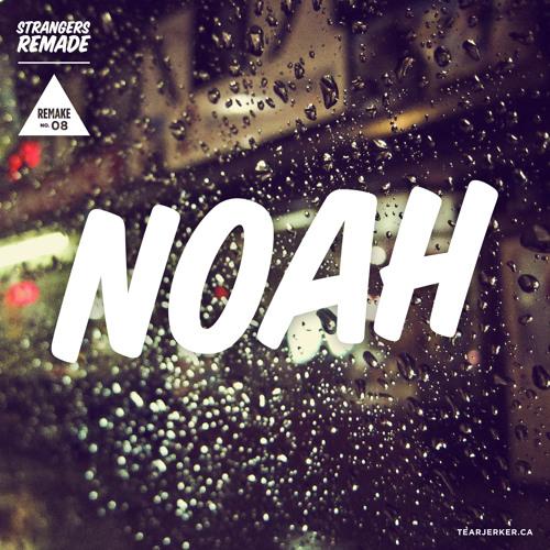 Noah Remake