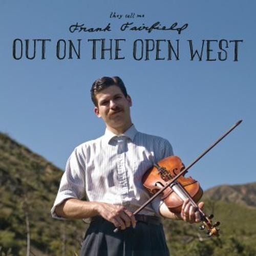 Frank Fairfield - Poor Old Lance