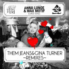 Wax Motif & Anna Lunoe – Love Ting (Gina Turner Remix)