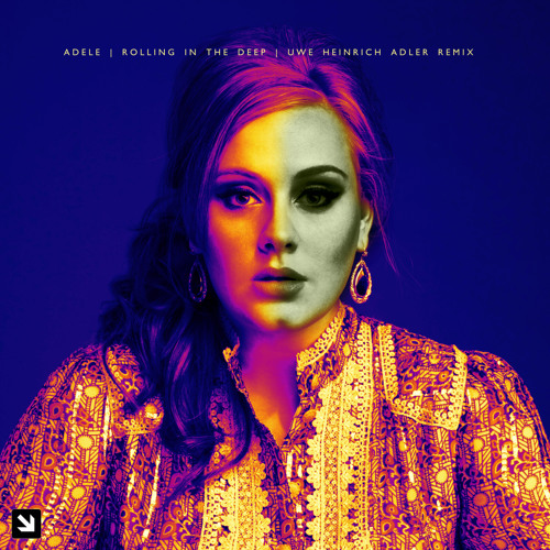 Adele - Rolling In The Deep (Uwe Heinrich Adler Remix)