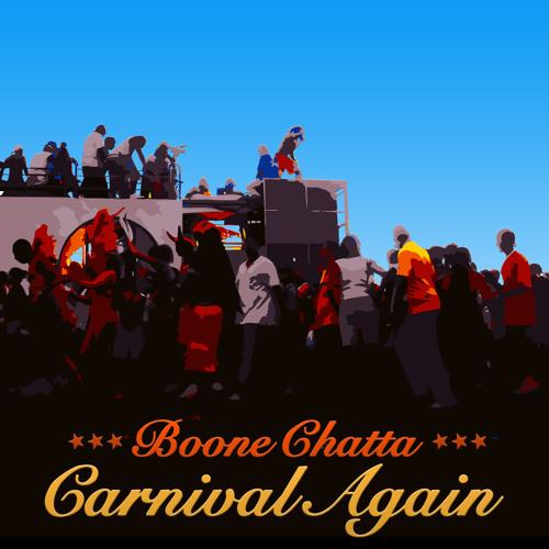 Boone Chatta - Carnival Again