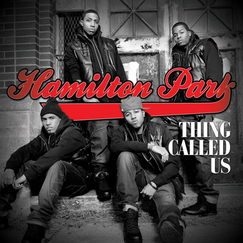 Hamilton Park - Thing Called Us