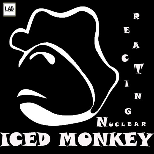 Iced Monkey - Reacting Nuclear (Original Mix) [LADrecords]