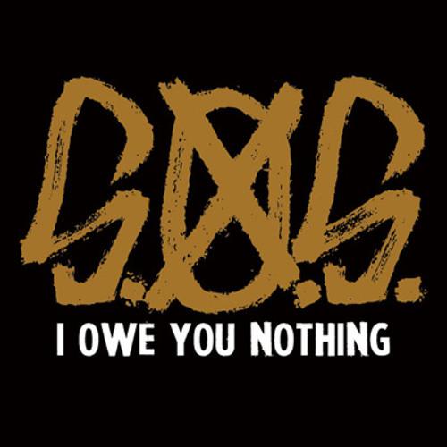 S.O.S. - I Owe You Nothing