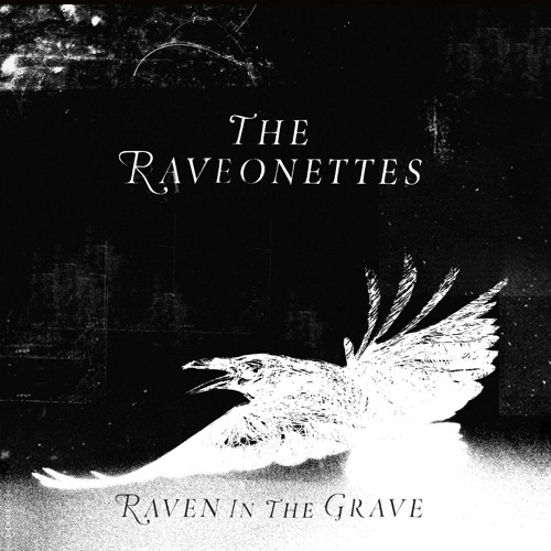 """The Raveonettes - """"Forget That You're Young"""""""