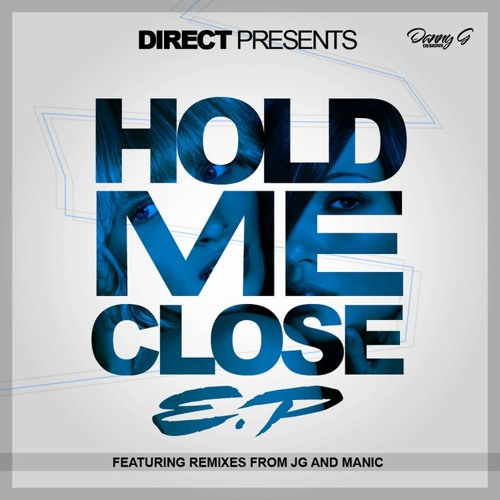 Direct - Hold Me Close EP