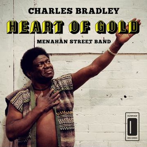 Charles Bradley - Heart of Gold (Neil Young cover)
