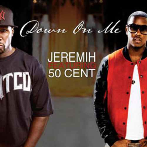 Jeremih F. 50 Cent - Down On Me