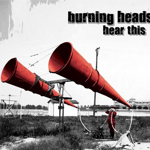 "Burning Heads - ""Hardtime For Dictators"""