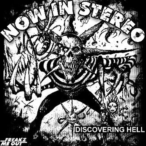 Now In Stereo - Discovering Hell (The Boomzers Rmx)
