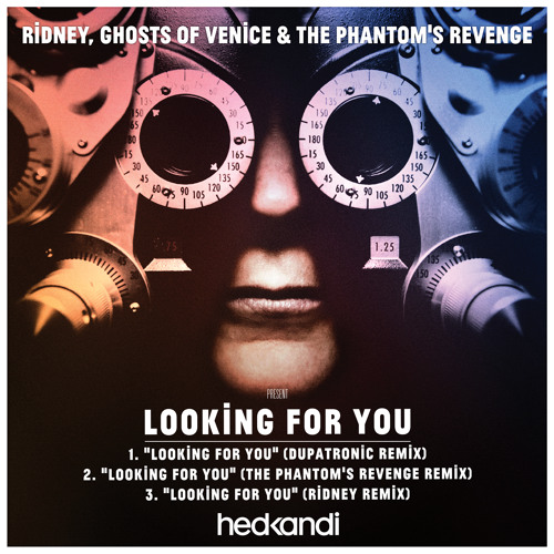 Ridney, Ghosts of Venice & The Phantom's Revenge - Looking For You (Dupatronic Original Mix)