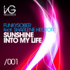 Funkysober feat Sharlene Hector - Sunshine Into My Life (Original Mix)