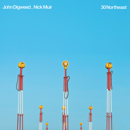 John Digweed & Nick Muir - '30 Northeast'