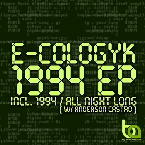 E-Cologyk, Anderson Castro - All Night Long (Original Mix) [Big Alliance Records] OUT NOW