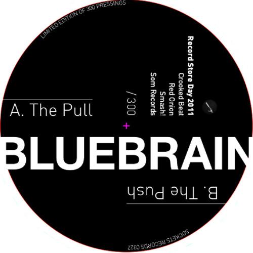 "Bluebrain - ""The Pull"""