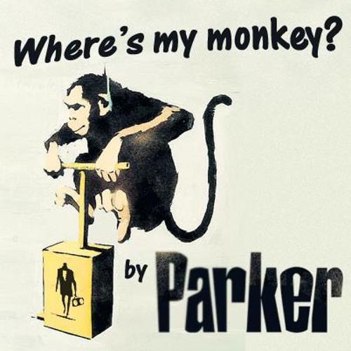 Parker - Where's My Monkey?