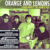 Orange and Lemons - Heaven Knows (This Angel Has Flown)