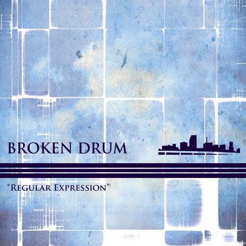 "UCR019 - Broken Drum - ""Regular Expression"" - Out Now!!"