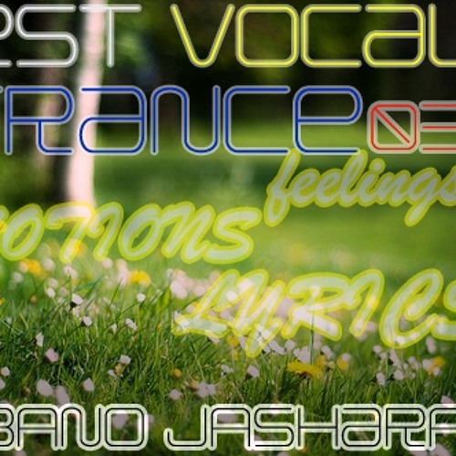 Best Vocal Trance 03 Spring Season Mixed By Albano Jasharaj
