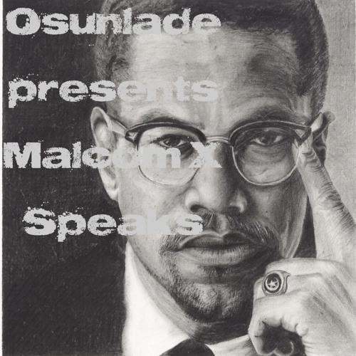 Malcolm X Speaks