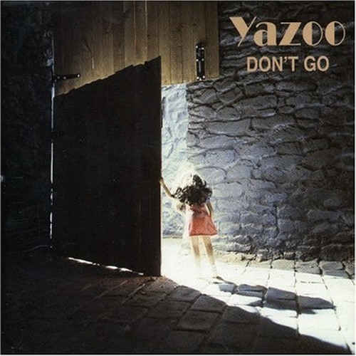 YAZOO - DON'T GO (Pulser's Naughty Remix)