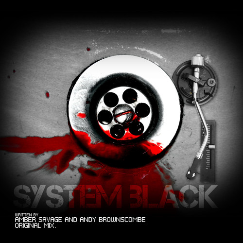 System Black (Original Mix) Amber Savage & Andy Brownscombe