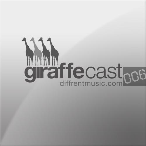Diffrent Presents: GiraffeCast 006