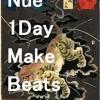 07.のりこめ/Nue 1Day Beat Make