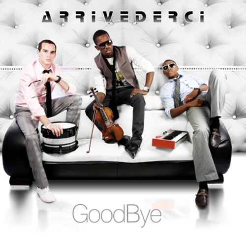Gimme' Your Lovin' - GoodBye