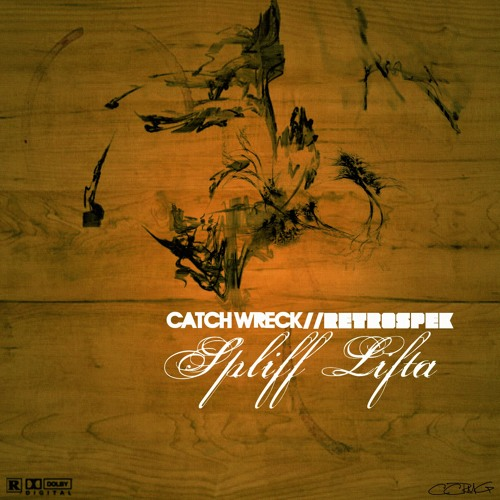 Spliff Lifta ft. Retrospek