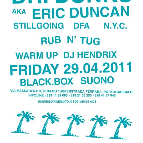 Eric 'DUNKS' Live Ferrara April 2011