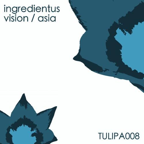 Ingredientus-Asia (Original)--Tulipa Recordings