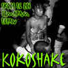 KokoShake featuring Skoob Le Roi (download on Chinesemanrecords.com : clic to get the link)