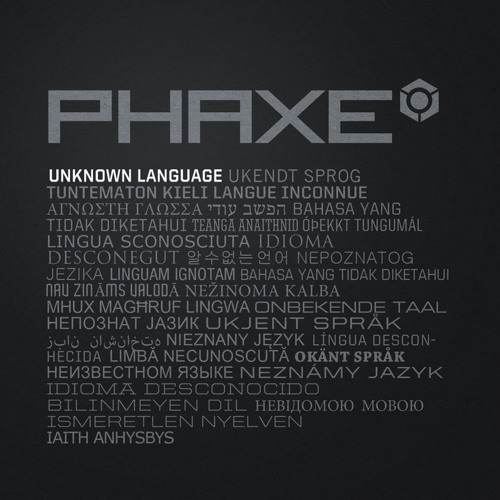 Phaxe - Unknown Language