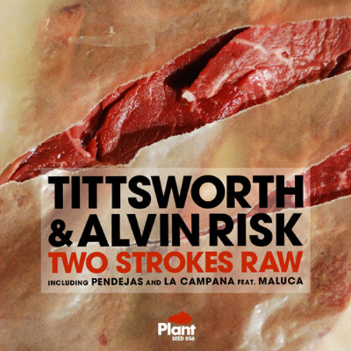 Tittsworth & Alvin Risk- Pendejas