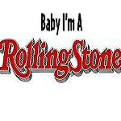 Baby I'm A Rolling Stone