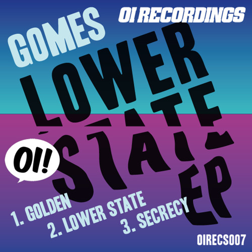 GOMES LOWER STATE EP MINI MIX