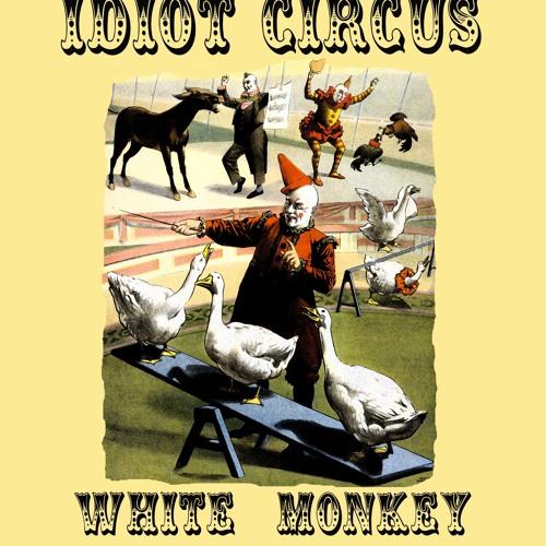Idiot Circus