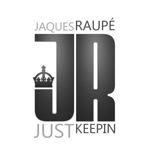 Jaques Raupé - Just Keepin (Original Mix)