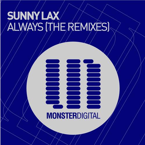 Sunny Lax - Always (XGenic Remix)