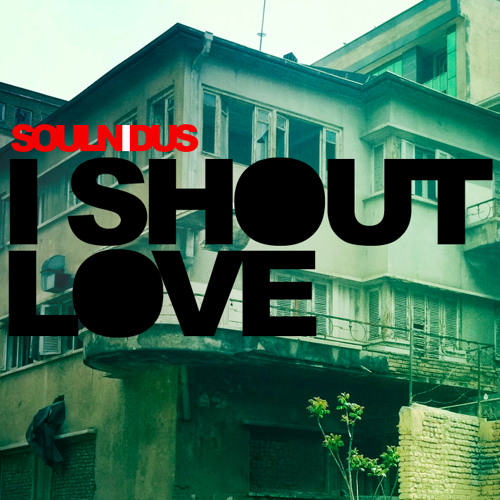 I SHOUT LOVE [LONELY SESSIONS//Vol.01] {FREE DOWNLOAD}