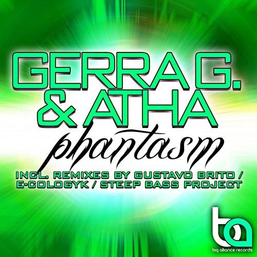Gerra G. & Atha - Phantasm (Gustavo Brito Remix)