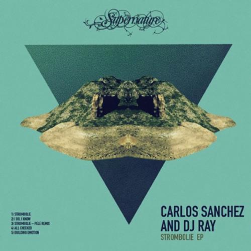 Carlos Sanchez - Strombolie (Pele Remix) - Supernature Recordings