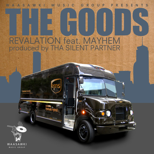 Revalation ft. Mayhem - The Goods (produced by Tha Silent Partner) [SNIPPET]