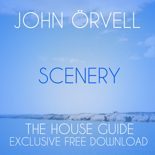 John Örvell - Scenery (Original Mix)