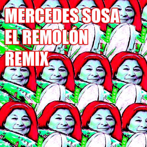 Mercedes Sosa - Guitarra Dimelo Tu (El Remolon Remix)