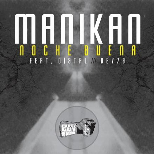 Manikan - Noche Buena EP (OUT NOW!!!)