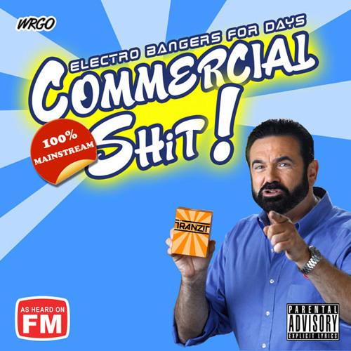 DJ Tranzit Commercial Shit