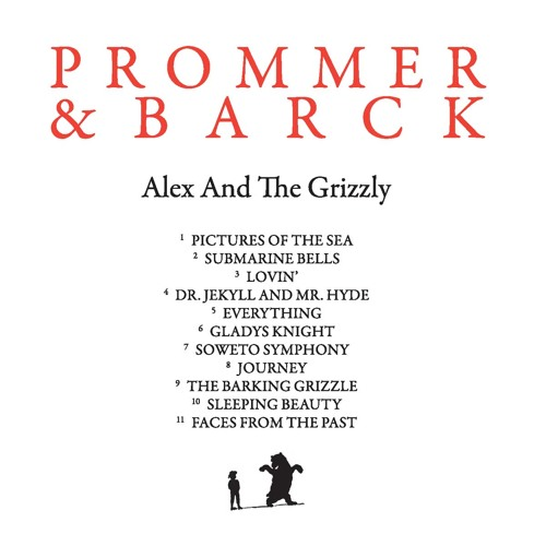 Prommer & Barck - The Barking Grizzle (Detroit  Berlin)