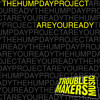 Are You Ready - The Hump Day Project